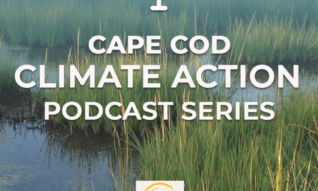 Cape Cod Climate Action Podcast